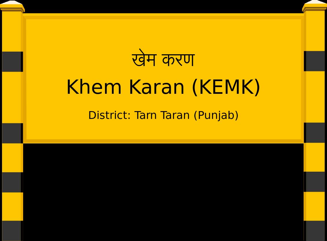 Khem Karan (KEMK) Railway Station
