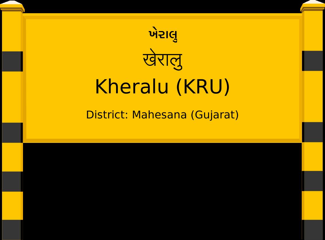Kheralu (KRU) Railway Station