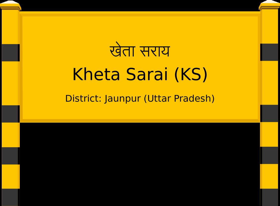 Kheta Sarai (KS) Railway Station
