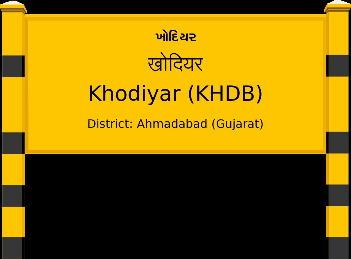 Khodiyar (KHDB) Railway Station
