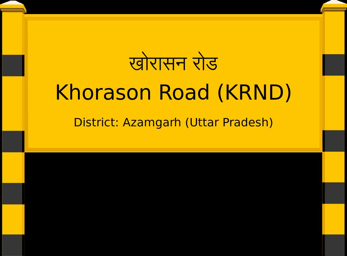 Khorason Road (KRND) Railway Station