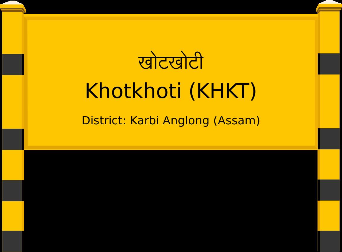 Khotkhoti (KHKT) Railway Station