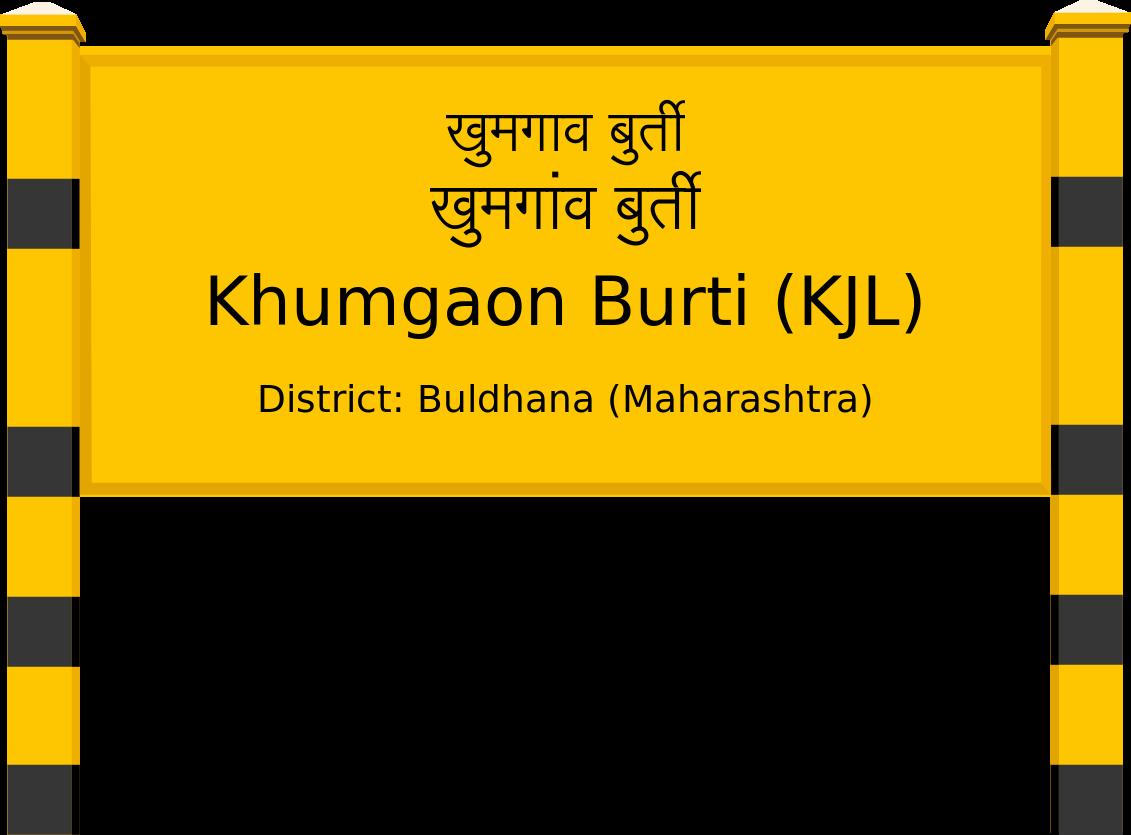 Khumgaon Burti (KJL) Railway Station