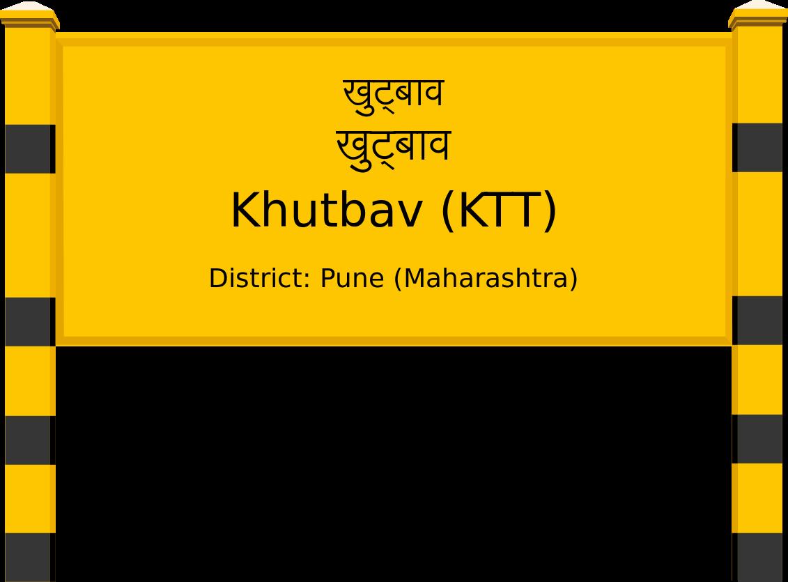 Khutbav (KTT) Railway Station