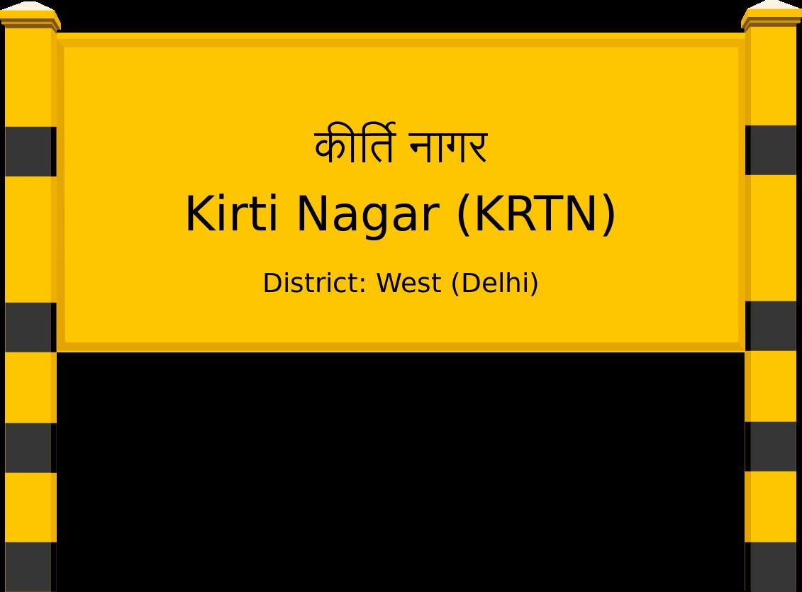 Kirti Nagar (KRTN) Railway Station