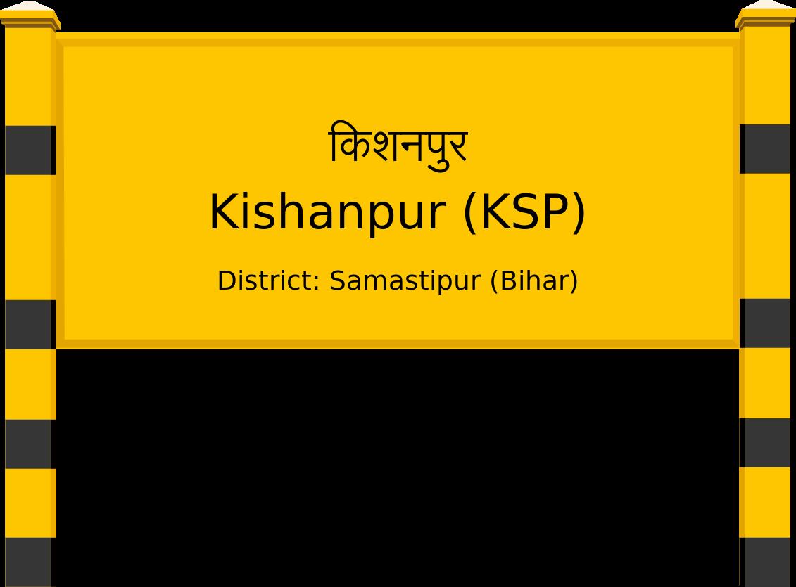 Kishanpur (KSP) Railway Station