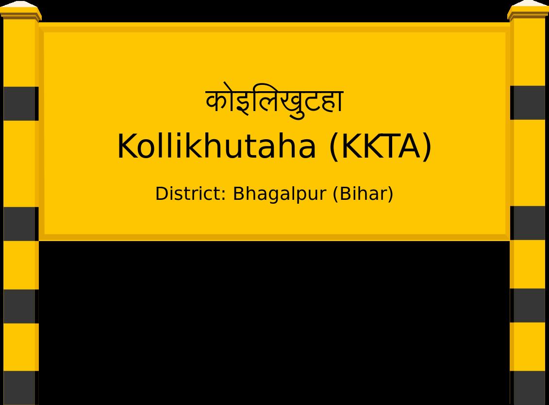Kollikhutaha (KKTA) Railway Station