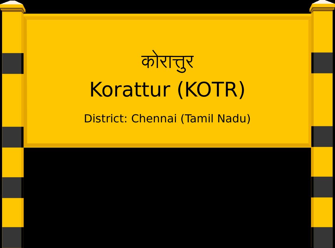Korattur (KOTR) Railway Station