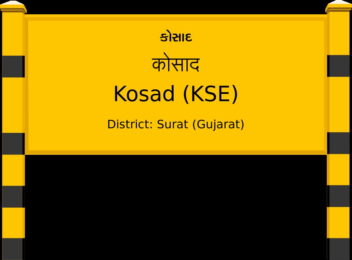 Kosad (KSE) Railway Station