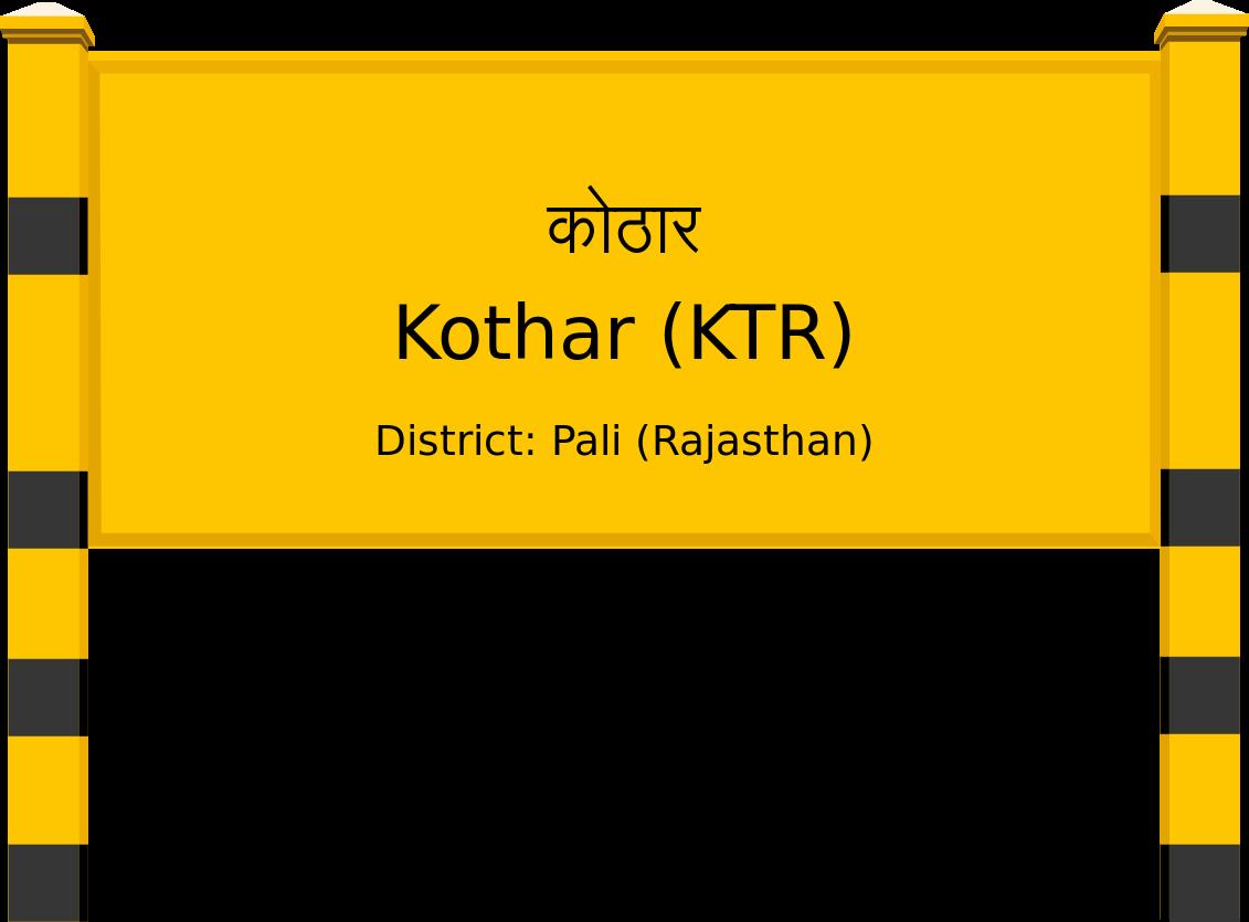 Kothar (KTR) Railway Station