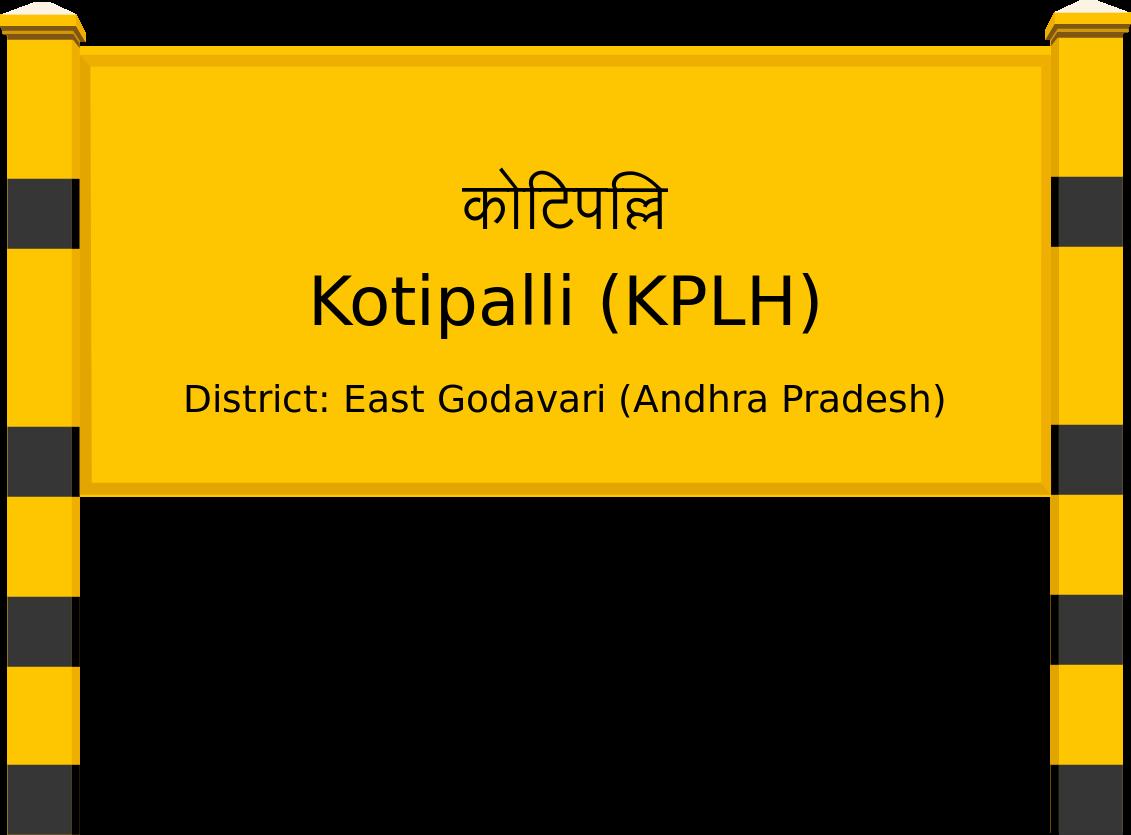 Kotipalli (KPLH) Railway Station