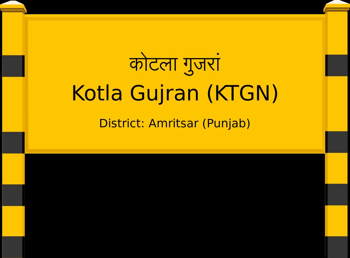 Kotla Gujran (KTGN) Railway Station