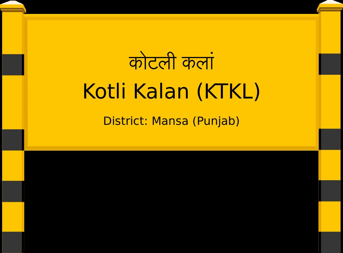 Kotli Kalan (KTKL) Railway Station