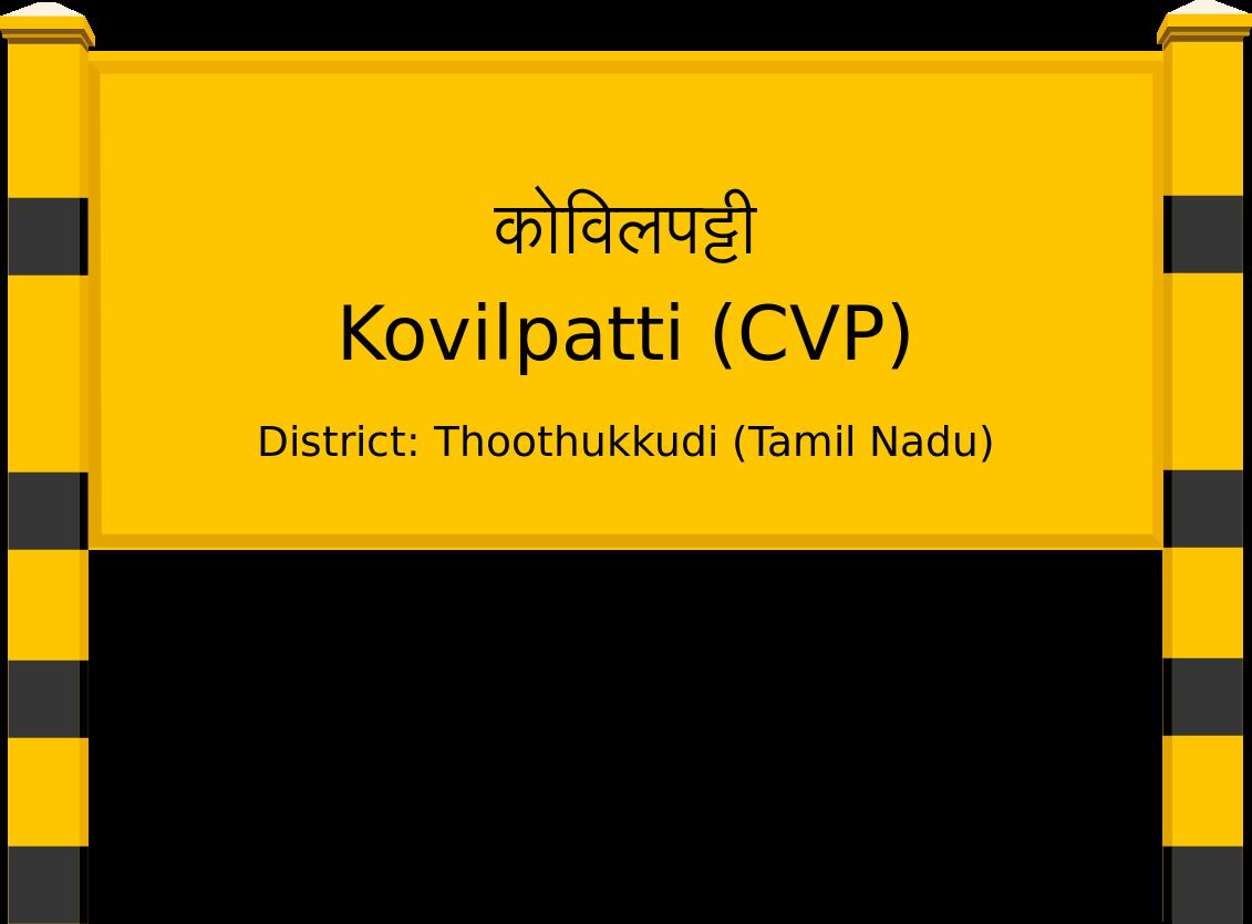 Kovilpatti (CVP) Railway Station