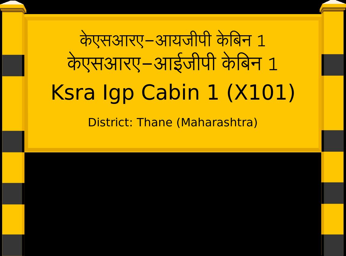 Ksra Igp Cabin 1 (X101) Railway Station