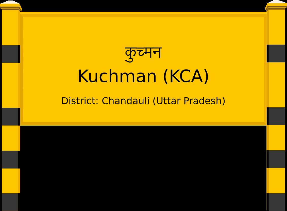 Kuchman (KCA) Railway Station