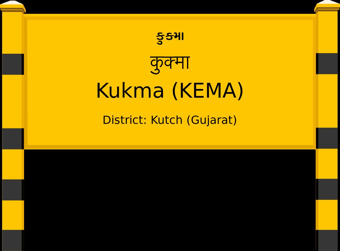 Kukma (KEMA) Railway Station