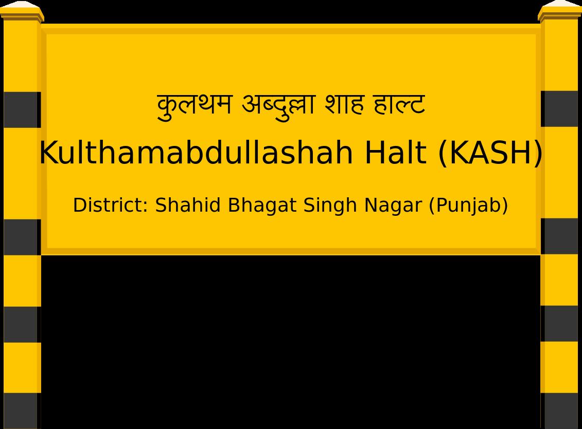 Kulthamabdullashah Halt (KASH) Railway Station