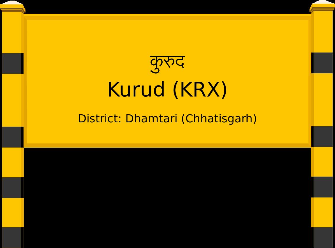Kurud (KRX) Railway Station