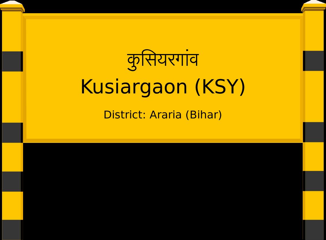 Kusiargaon (KSY) Railway Station
