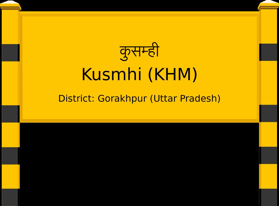 Kusmhi (KHM) Railway Station