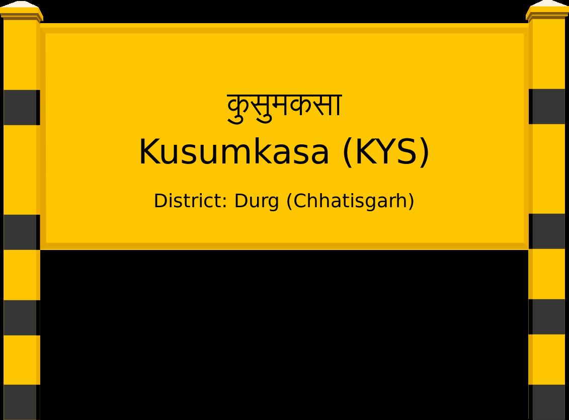Kusumkasa (KYS) Railway Station