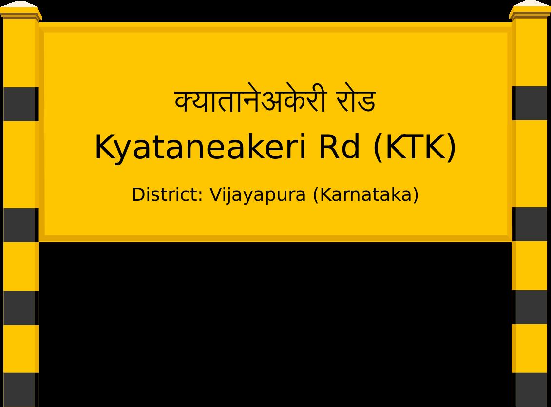 Kyataneakeri Rd (KTK) Railway Station