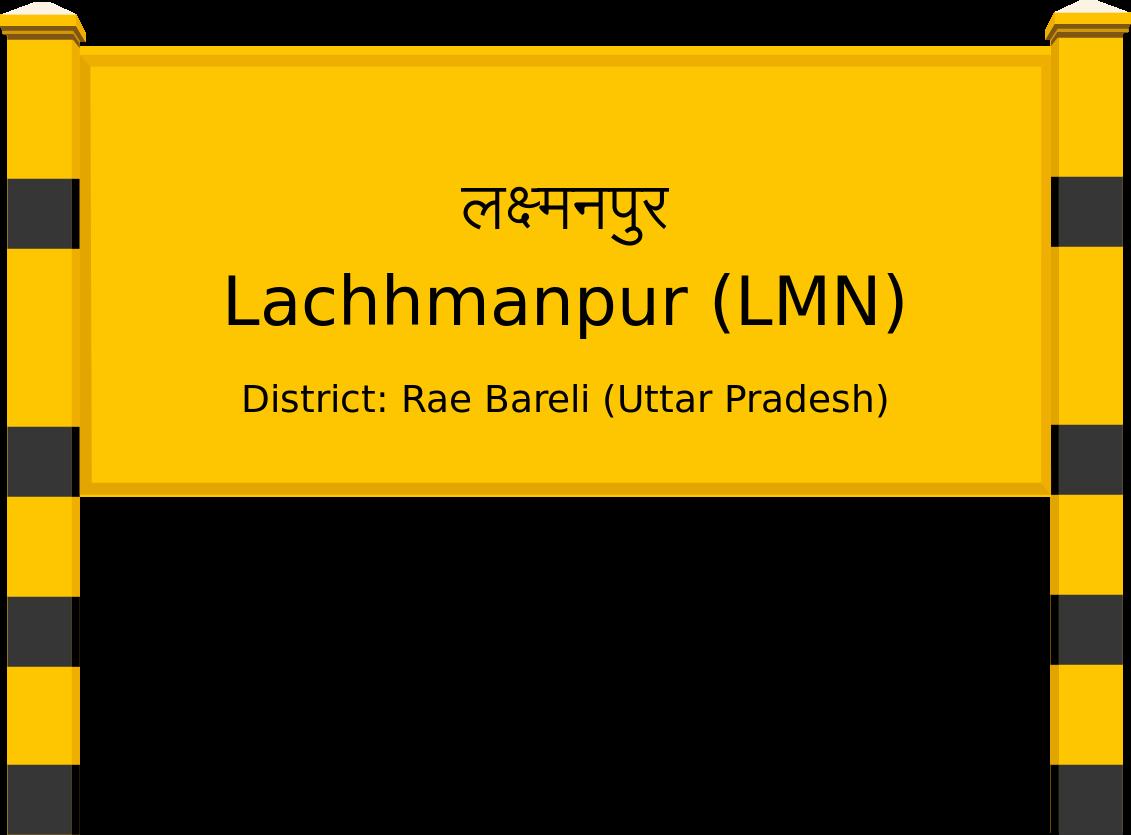 Lachhmanpur (LMN) Railway Station