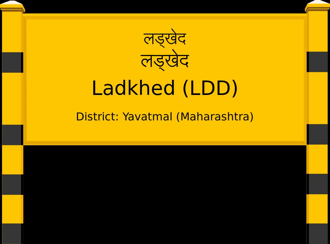 Ladkhed (LDD) Railway Station