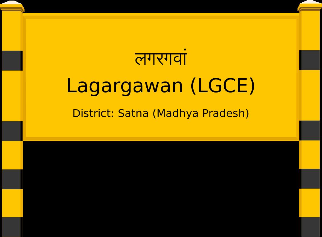 Lagargawan (LGCE) Railway Station