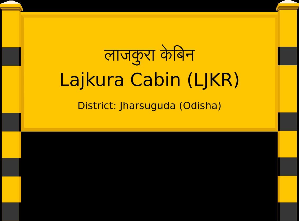 Lajkura Cabin (LJKR) Railway Station