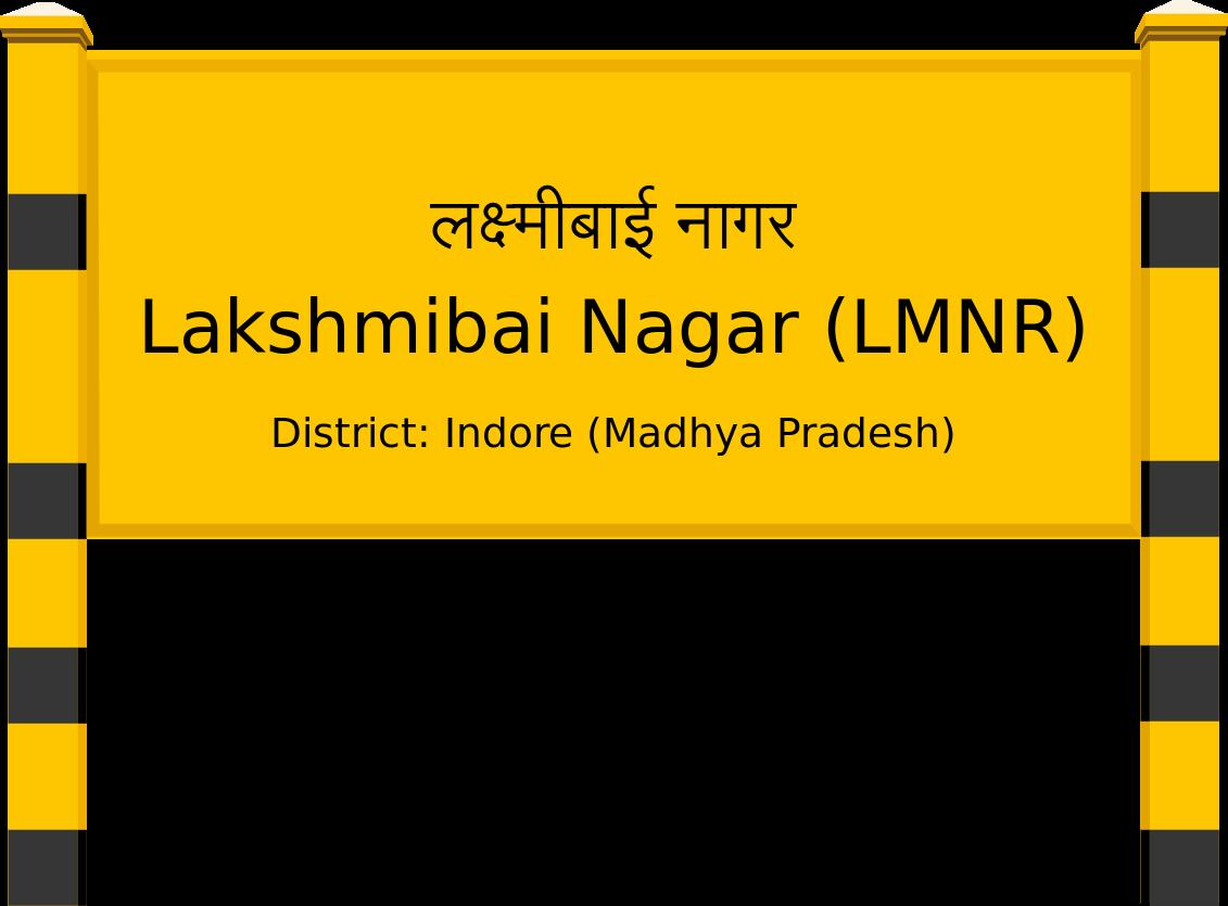 Lakshmibai Nagar (LMNR) Railway Station
