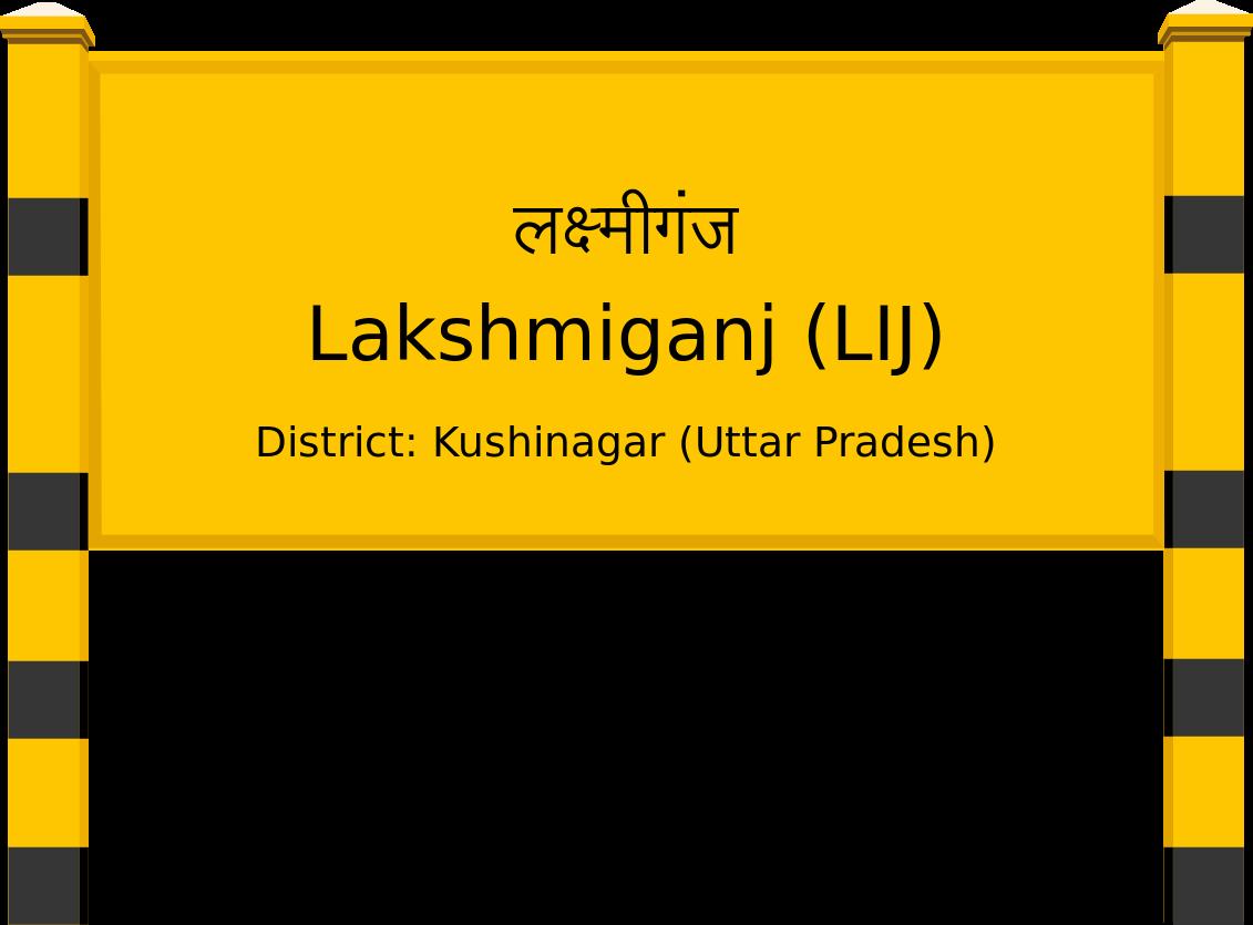 Lakshmiganj (LIJ) Railway Station