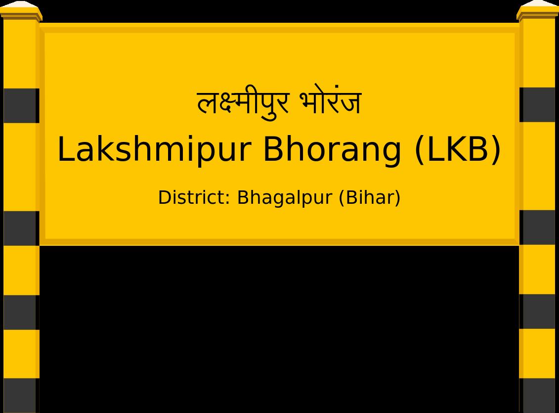 Lakshmipur Bhorang (LKB) Railway Station
