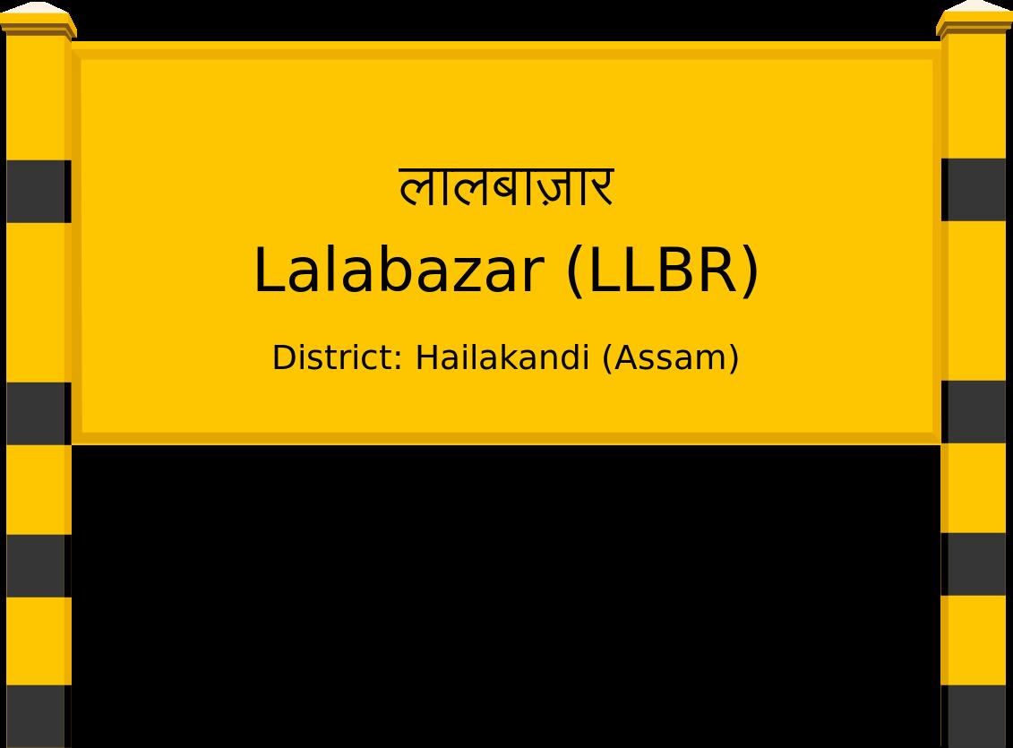 Lalabazar (LLBR) Railway Station