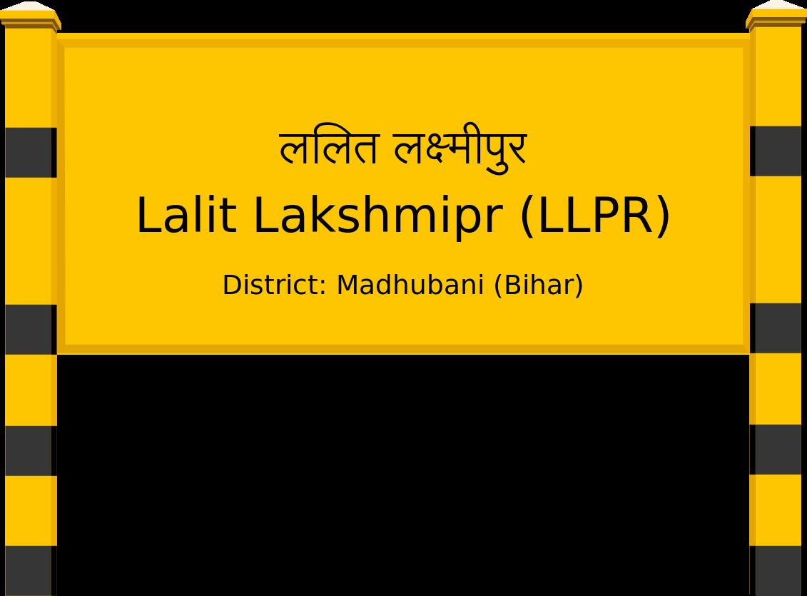 Lalit Lakshmipr (LLPR) Railway Station