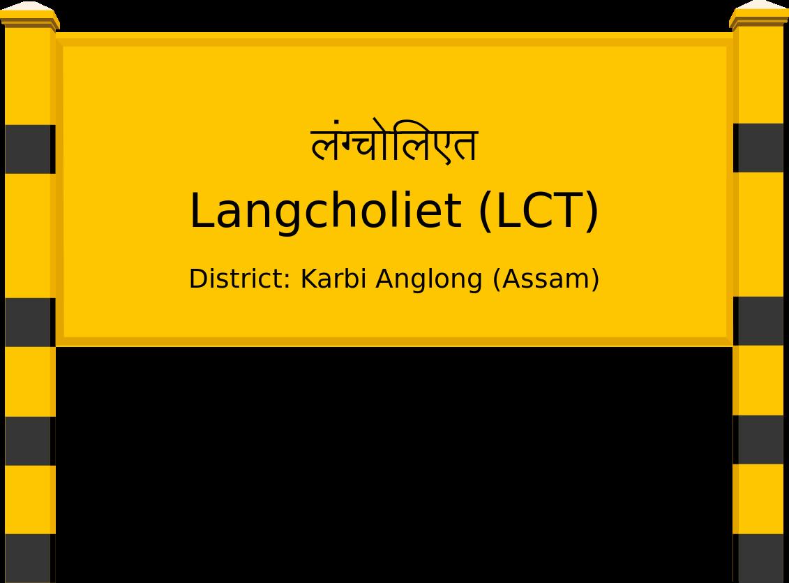 Langcholiet (LCT) Railway Station