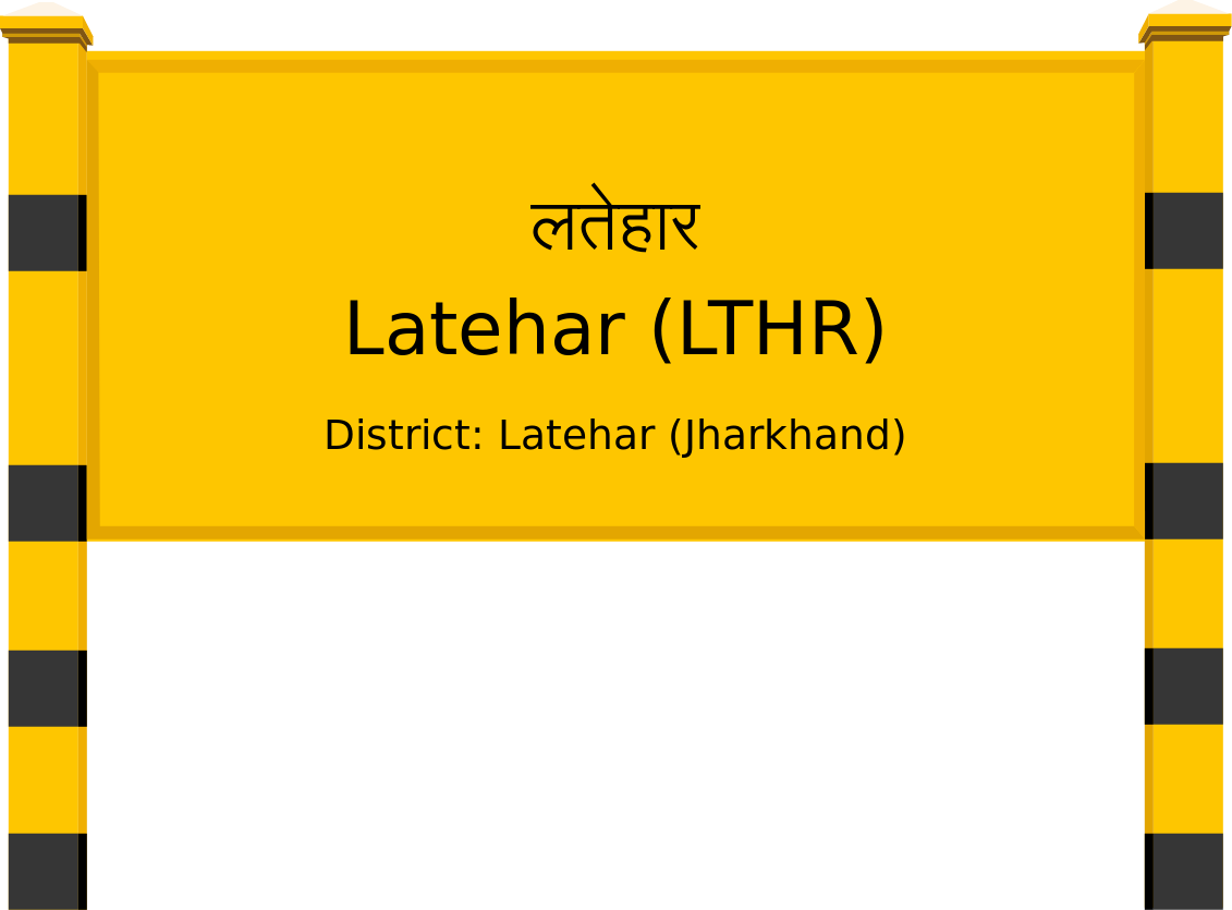 Latehar (LTHR) Railway Station