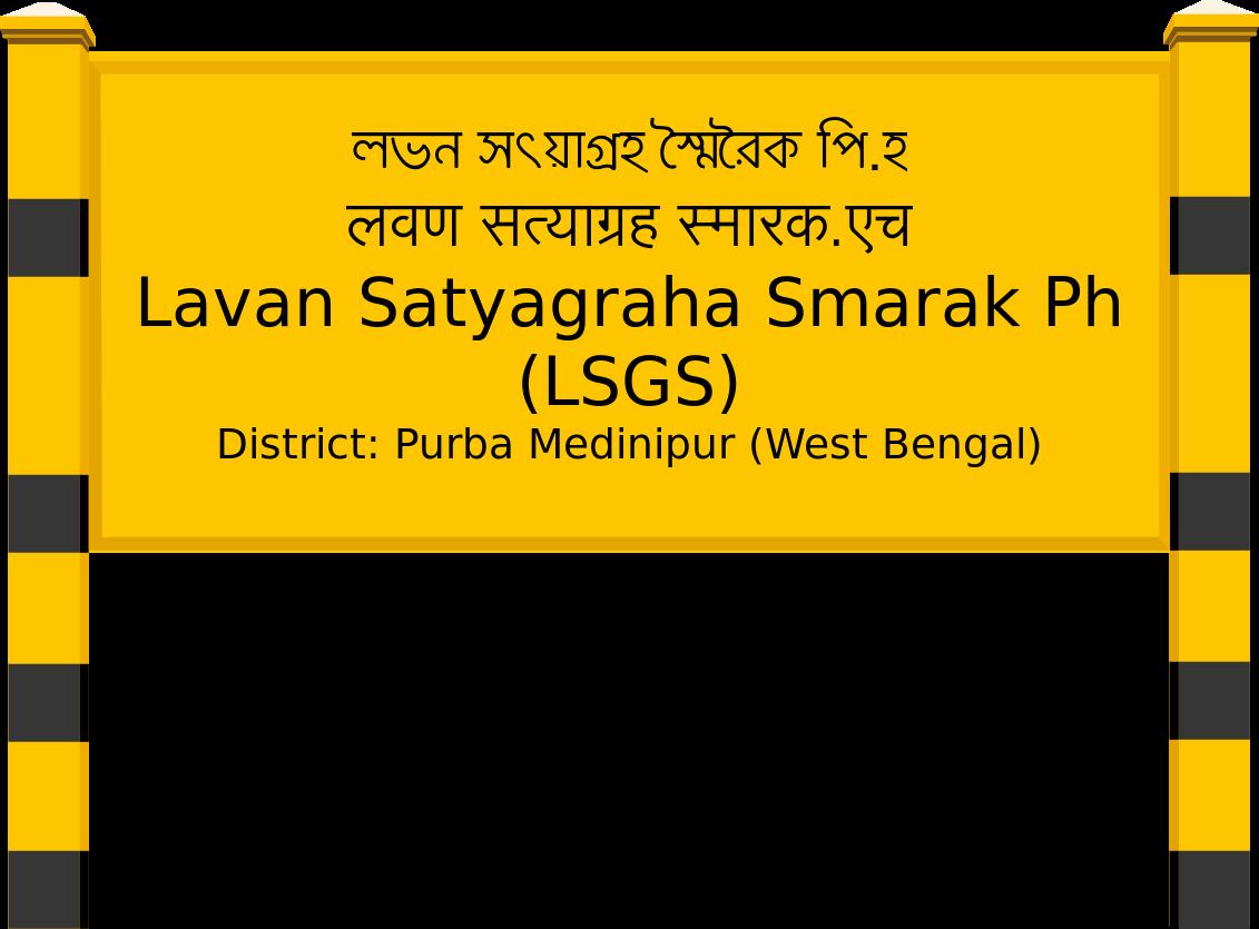 Lavan Satyagraha Smarak Ph (LSGS) Railway Station
