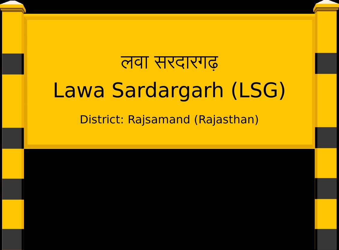 Lawa Sardargarh (LSG) Railway Station