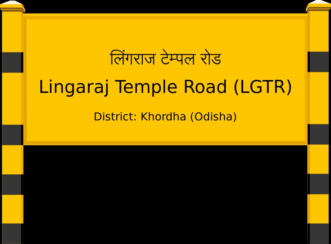 Lingaraj Temple Road (LGTR) Railway Station