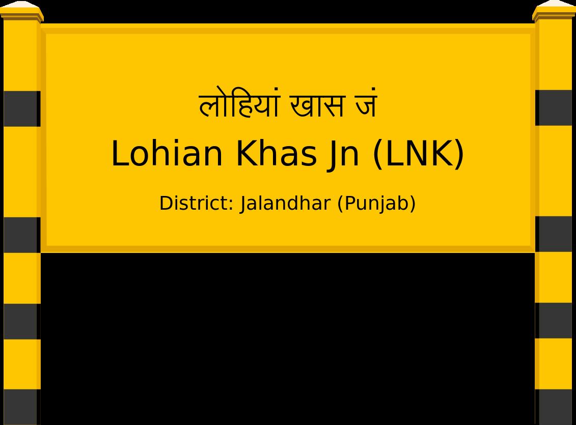 Lohian Khas Jn (LNK) Railway Station