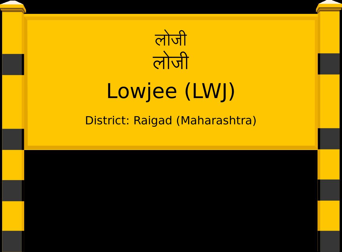 Lowjee (LWJ) Railway Station