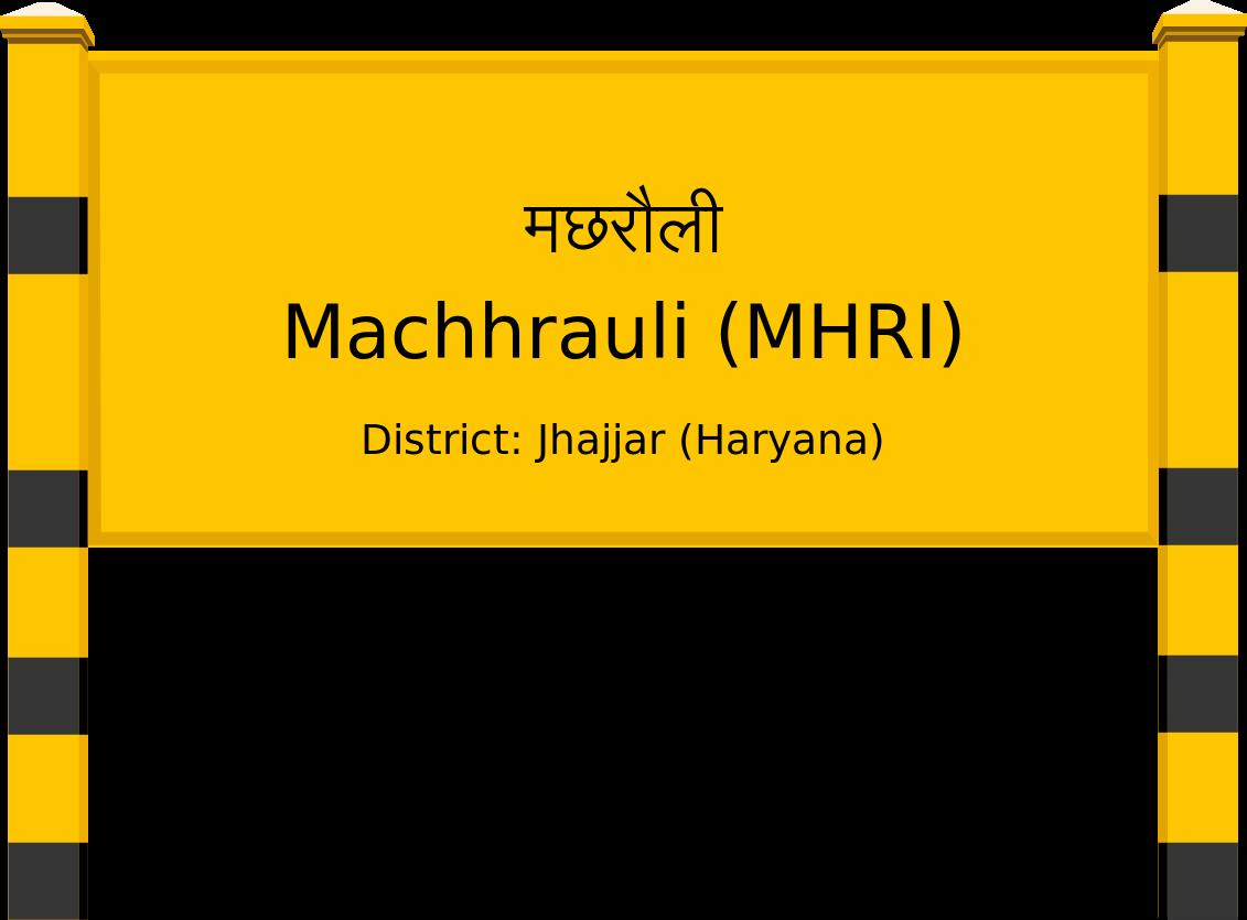 Machhrauli (MHRI) Railway Station
