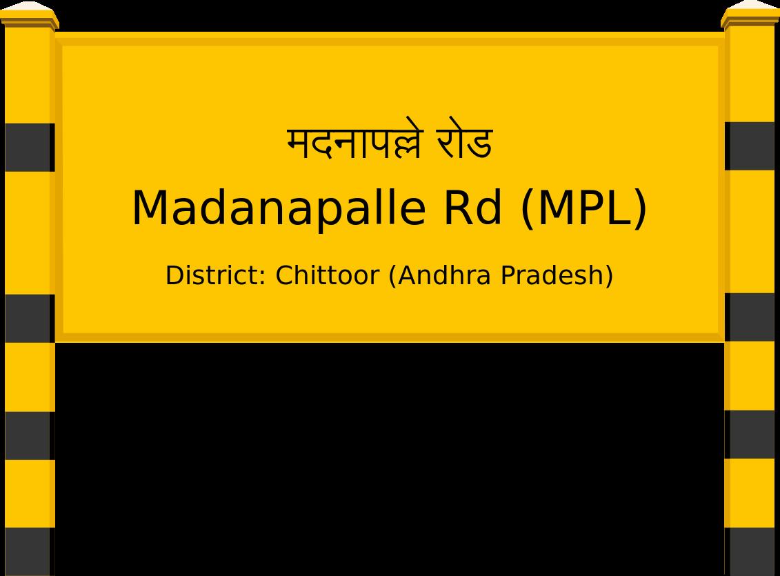 Madanapalle Rd (MPL) Railway Station