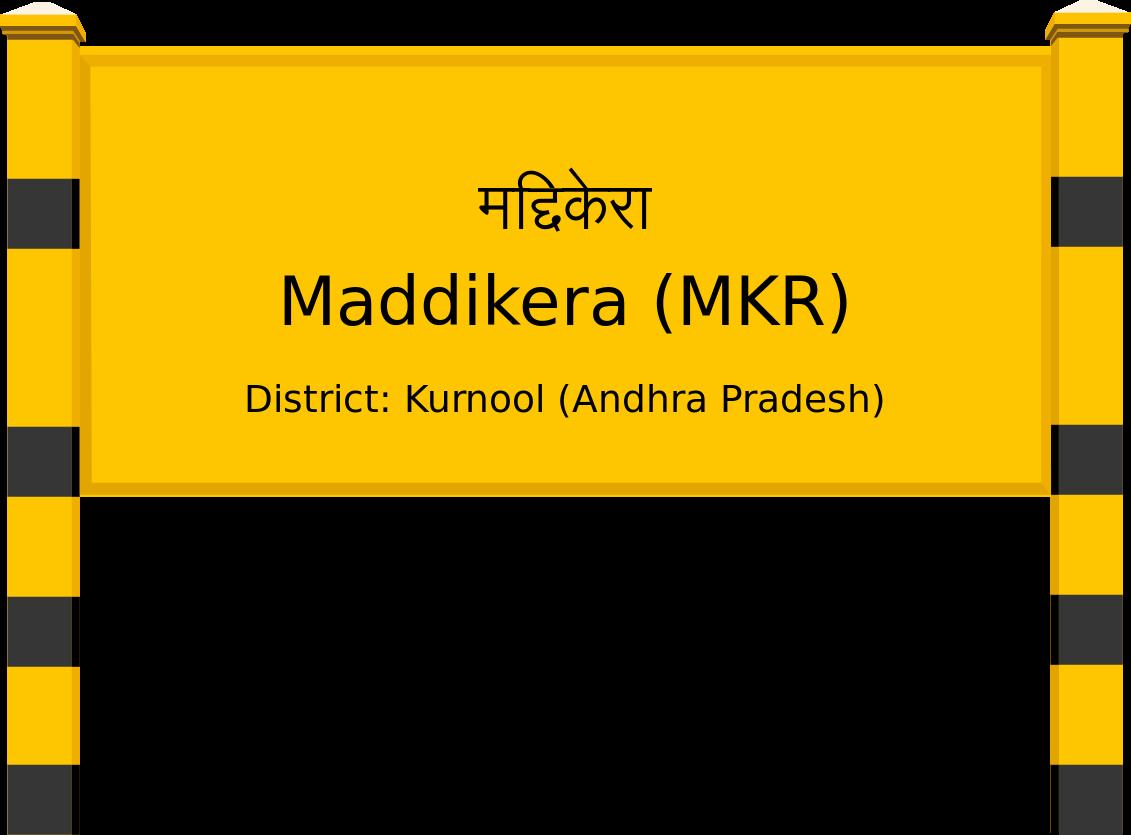 Maddikera (MKR) Railway Station