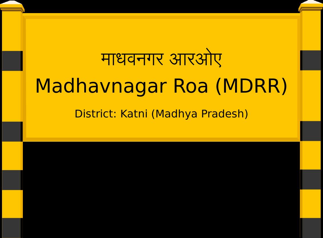 Madhavnagar Roa (MDRR) Railway Station