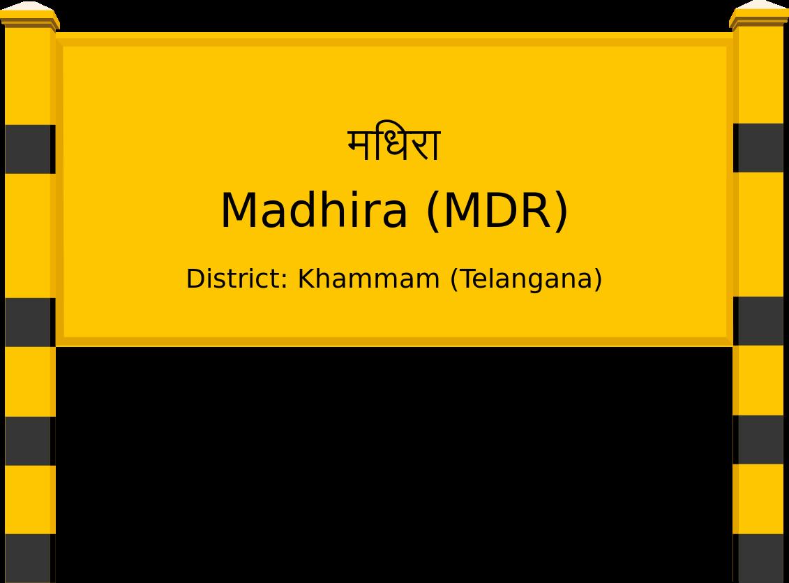 Madhira (MDR) Railway Station
