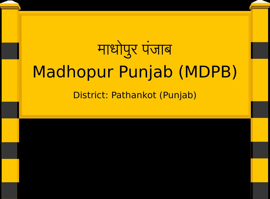 Madhopur Punjab (MDPB) Railway Station