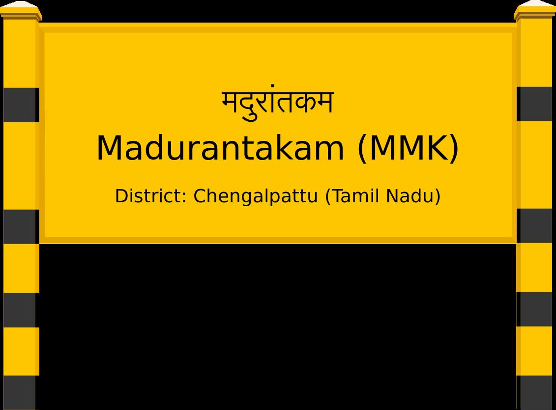 Madurantakam (MMK) Railway Station